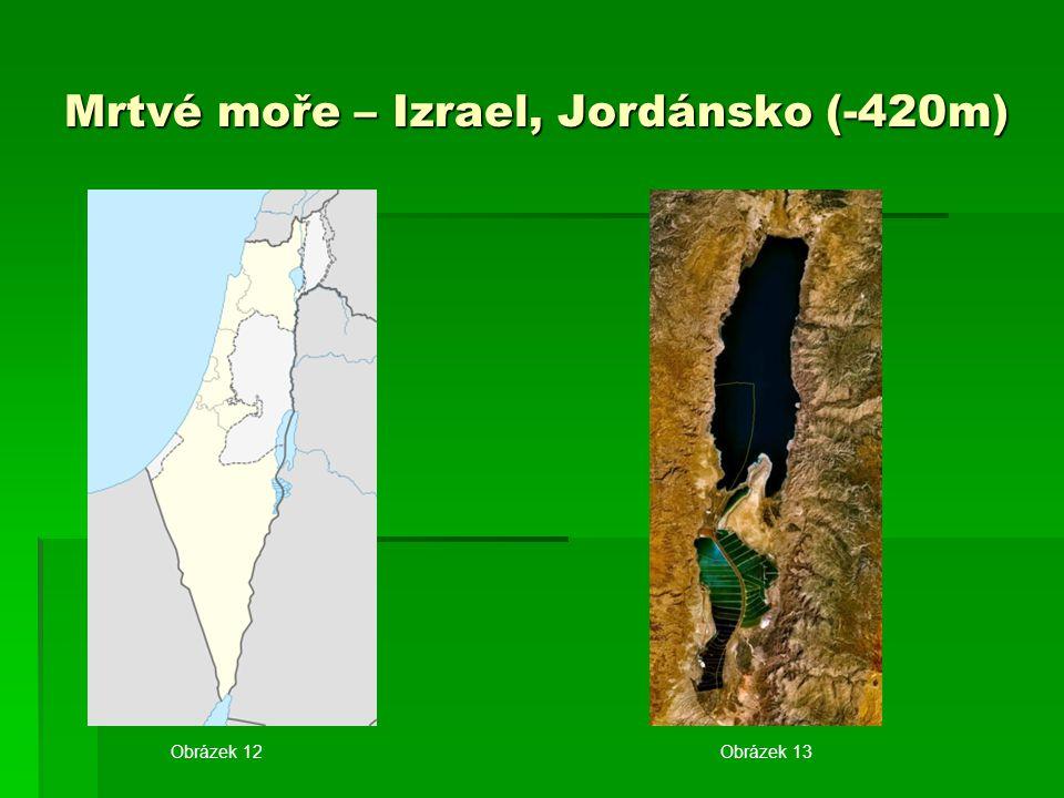 Mrtvé moře – Izrael, Jordánsko (-420m) Obrázek 12Obrázek 13