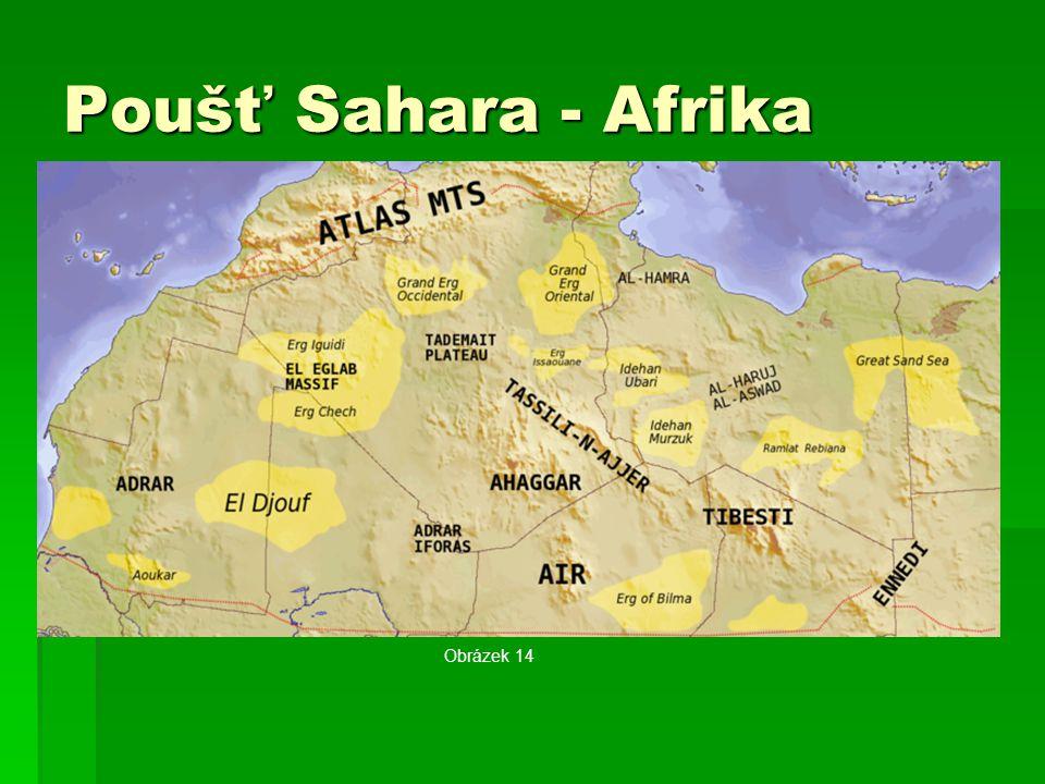 Poušť Sahara - Afrika Obrázek 14