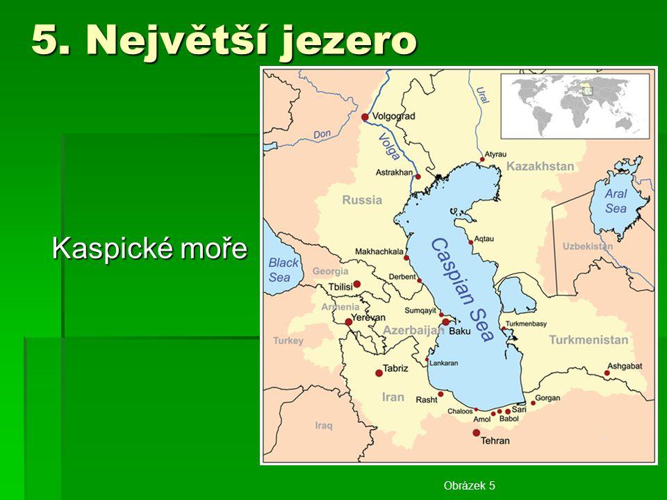 6. Nejhlubší jezero