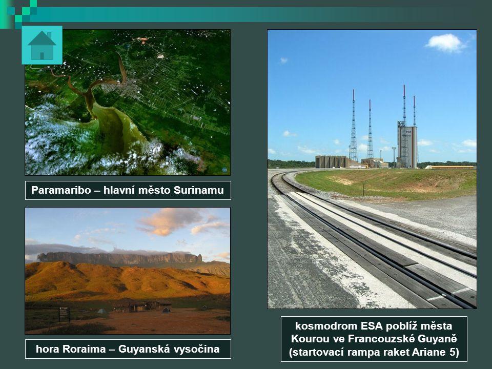 kosmodrom ESA poblíž města Kourou ve Francouzské Guyaně (startovací rampa raket Ariane 5) Paramaribo – hlavní město Surinamu hora Roraima – Guyanská v