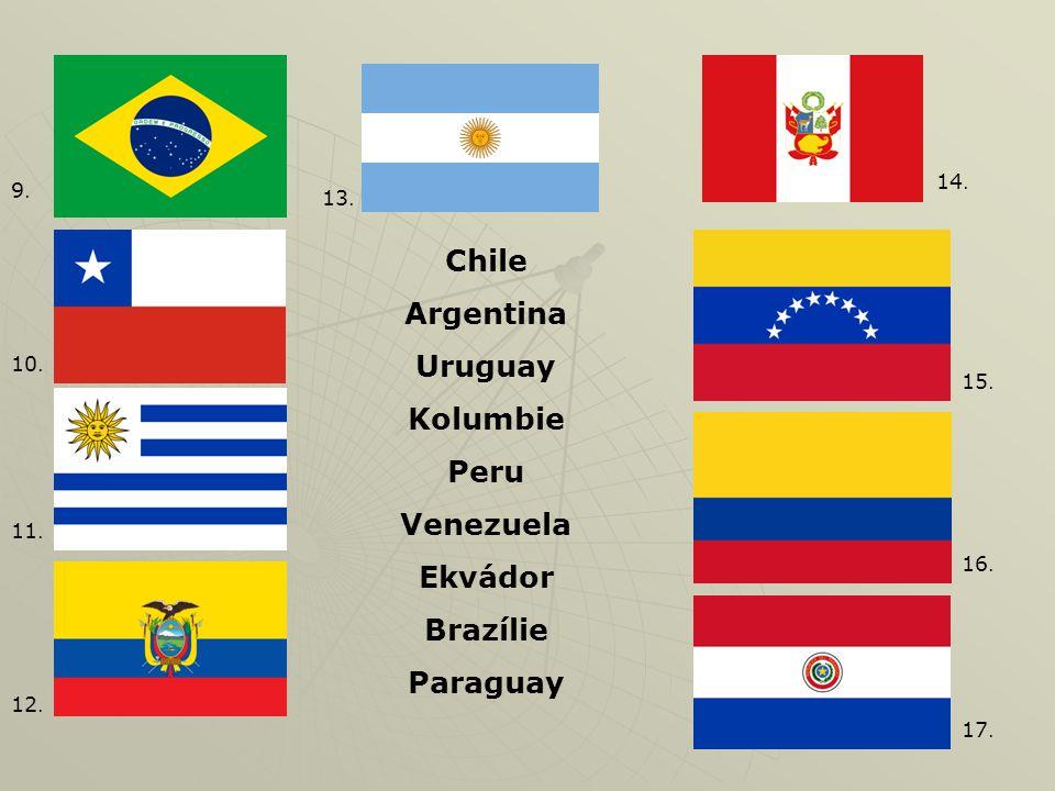 Chile Argentina Uruguay Kolumbie Peru Venezuela Ekvádor Brazílie Paraguay 9.9.