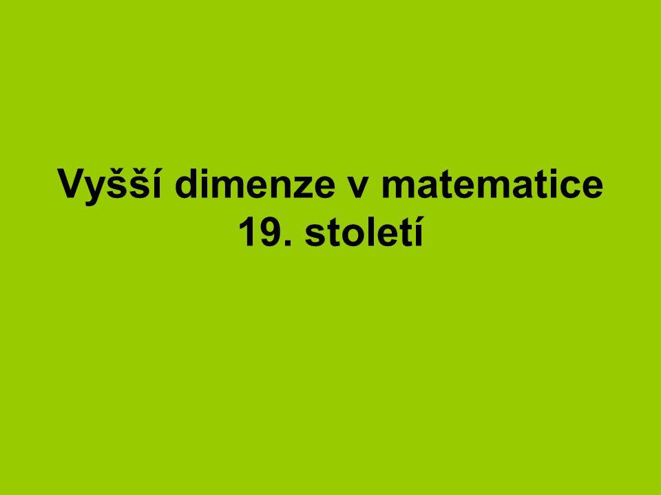 Vyšší dimenze v matematice 19. století
