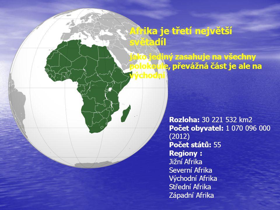 Rozloha: 30 221 532 km2 Počet obyvatel: 1 070 096 000 (2012) Počet států: 55 Regiony : Jižní Afrika Severní Afrika Východní Afrika Střední Afrika Zápa