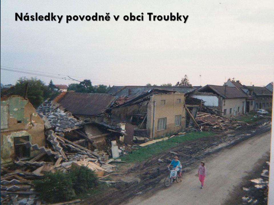 Následky povodně v obci Troubky