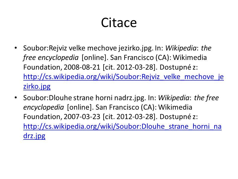 Citace Soubor:Rejviz velke mechove jezirko.jpg. In: Wikipedia: the free encyclopedia [online]. San Francisco (CA): Wikimedia Foundation, 2008-08-21 [c