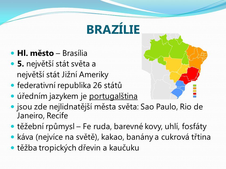 BRAZÍLIE Hl.město – Brasília 5.