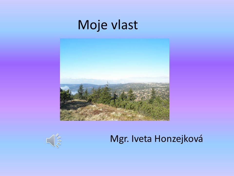 Moje vlast Mgr. Iveta Honzejková