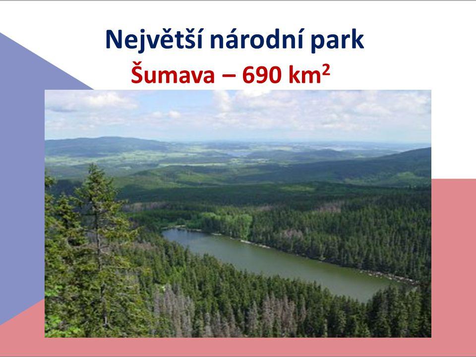 Největší národní park Šumava – 690 km 2