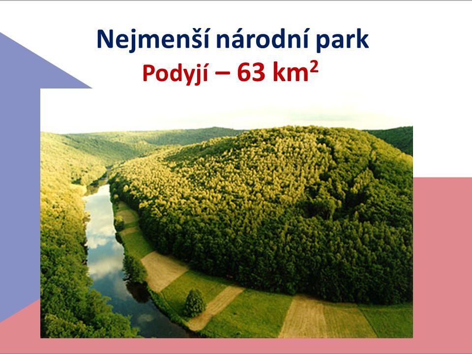 Nejmenší národní park Podyjí – 63 km 2