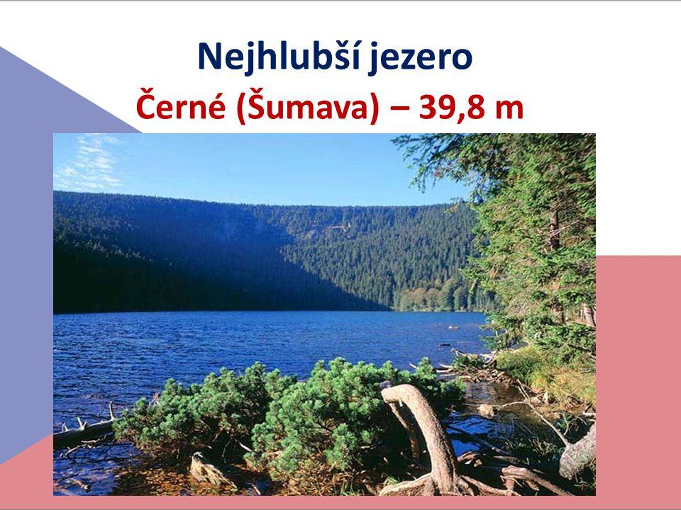 Nejhlubší jezero Černé (Šumava) – 39,8 m