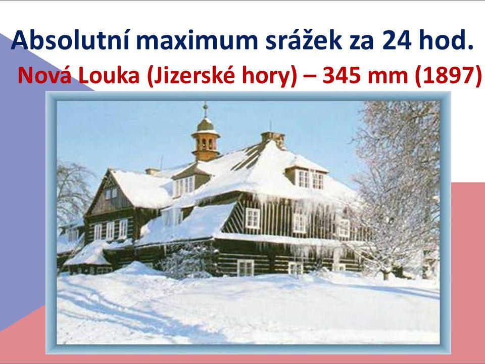Absolutní maximum srážek za 24 hod. Nová Louka (Jizerské hory) – 345 mm (1897)