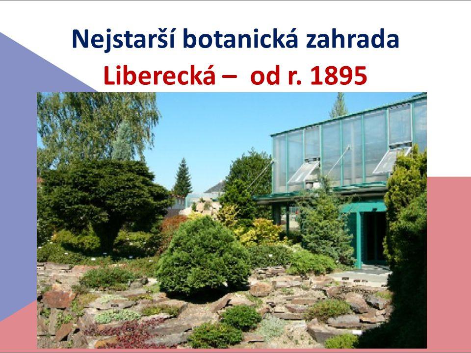Nejstarší botanická zahrada Liberecká – od r. 1895