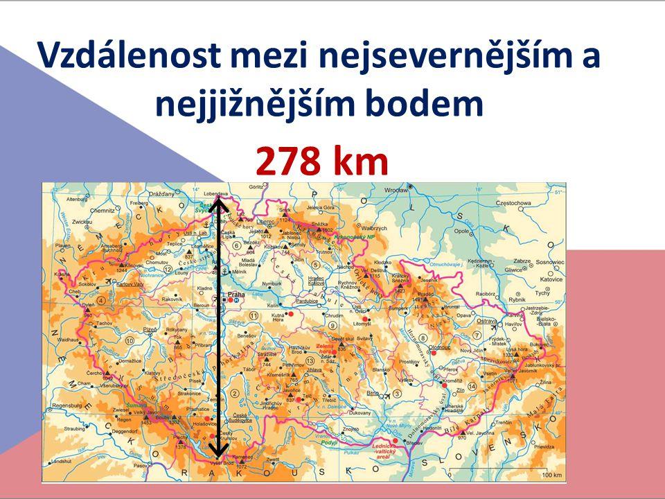 Vzdálenost mezi nejsevernějším a nejjižnějším bodem 278 km