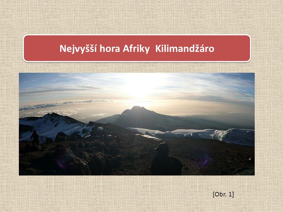 [Obr. 1] Nejvyšší hora Afriky Kilimandžáro