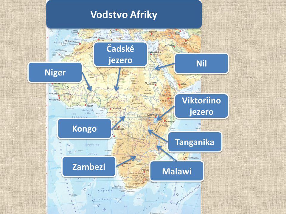 Vodstvo Afriky Čadské jezero Malawi Tanganika Viktoriino jezero Nil Kongo Niger Zambezi