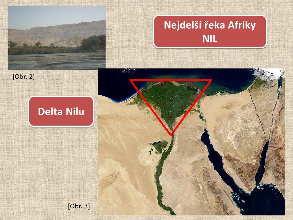 Nejdelší řeka Afriky NIL Delta Nilu [Obr. 2] [Obr. 3]
