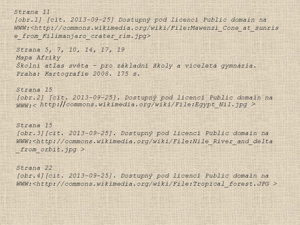 Strana 11 [obr.1] [cit. 2013-09-25] Dostupný pod licencí Public domain na WWW: Strana 15 [obr.2] [cit. 2013-09-25]. Dostupný pod licencí Public domain