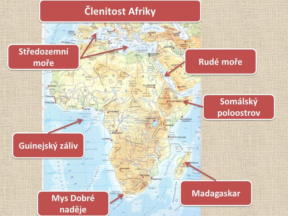 Členitost Afriky Madagaskar Rudé moře Středozemní moře Somálský poloostrov Guinejský záliv Mys Dobré naděje