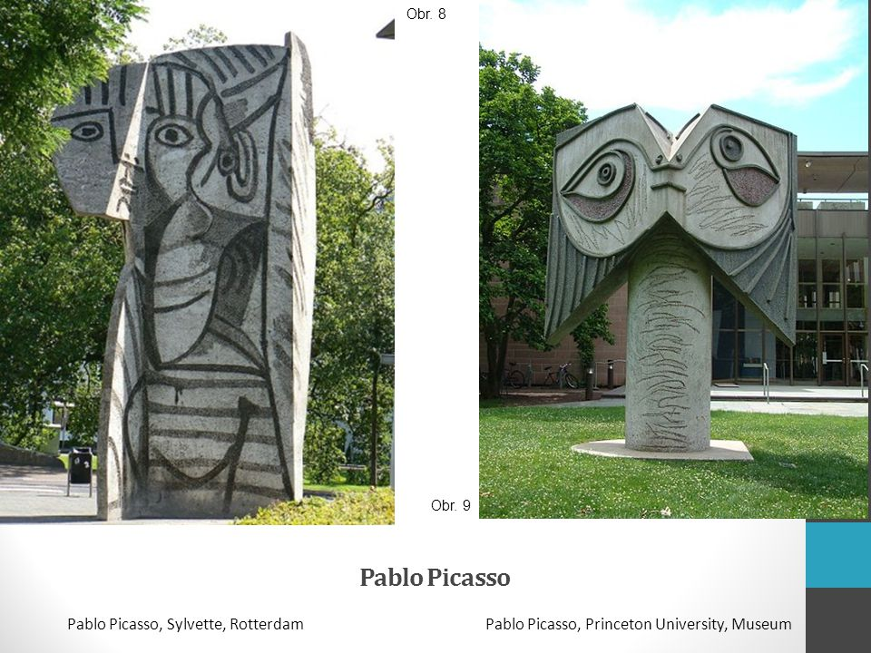 Pablo Picasso Pablo Picasso, Sylvette, RotterdamPablo Picasso, Princeton University, Museum Obr. 8 Obr. 9
