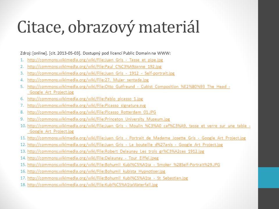 Citace, obrazový materiál Zdroj: [online]. [cit. 2013-05-03]. Dostupný pod licencí Public Domain na WWW: 1.http://commons.wikimedia.org/wiki/File:Juan