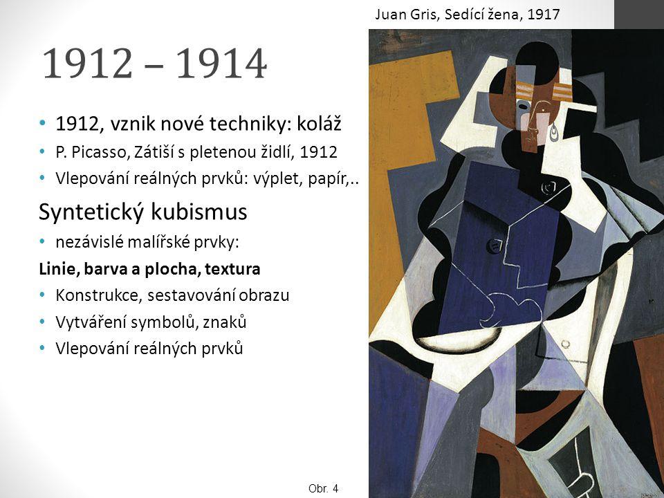 1912 – 1914 1912, vznik nové techniky: koláž P. Picasso, Zátiší s pletenou židlí, 1912 Vlepování reálných prvků: výplet, papír,.. Syntetický kubismus