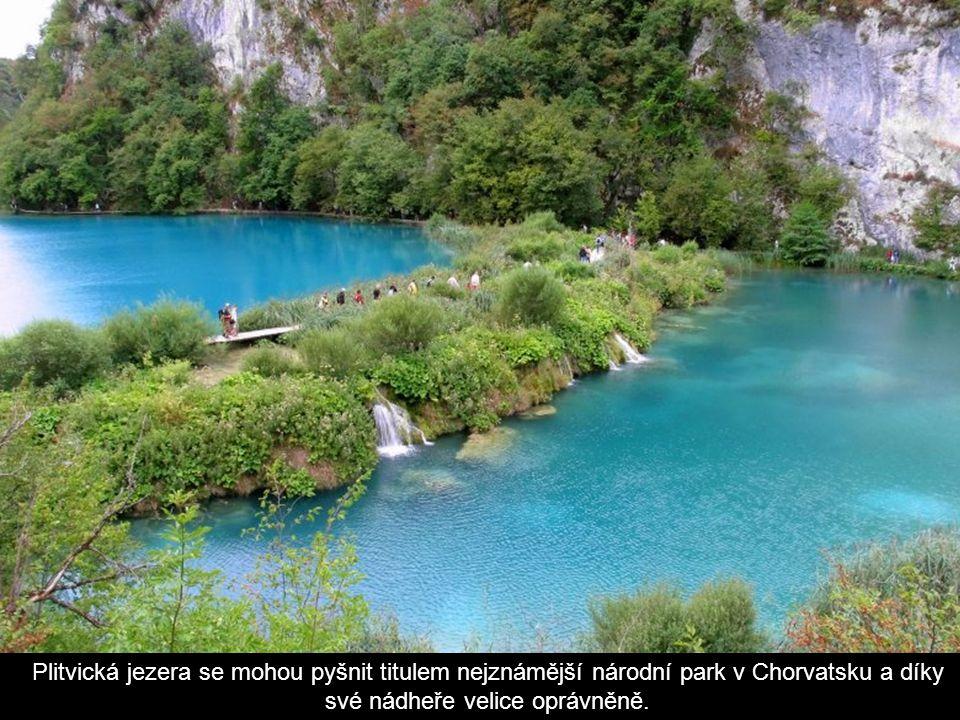 Plitvická jezera se mohou pyšnit titulem nejznámější národní park v Chorvatsku a díky své nádheře velice oprávněně.