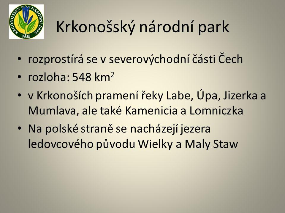 Krkonošský národní park rozprostírá se v severovýchodní části Čech rozloha: 548 km 2 v Krkonoších pramení řeky Labe, Úpa, Jizerka a Mumlava, ale také