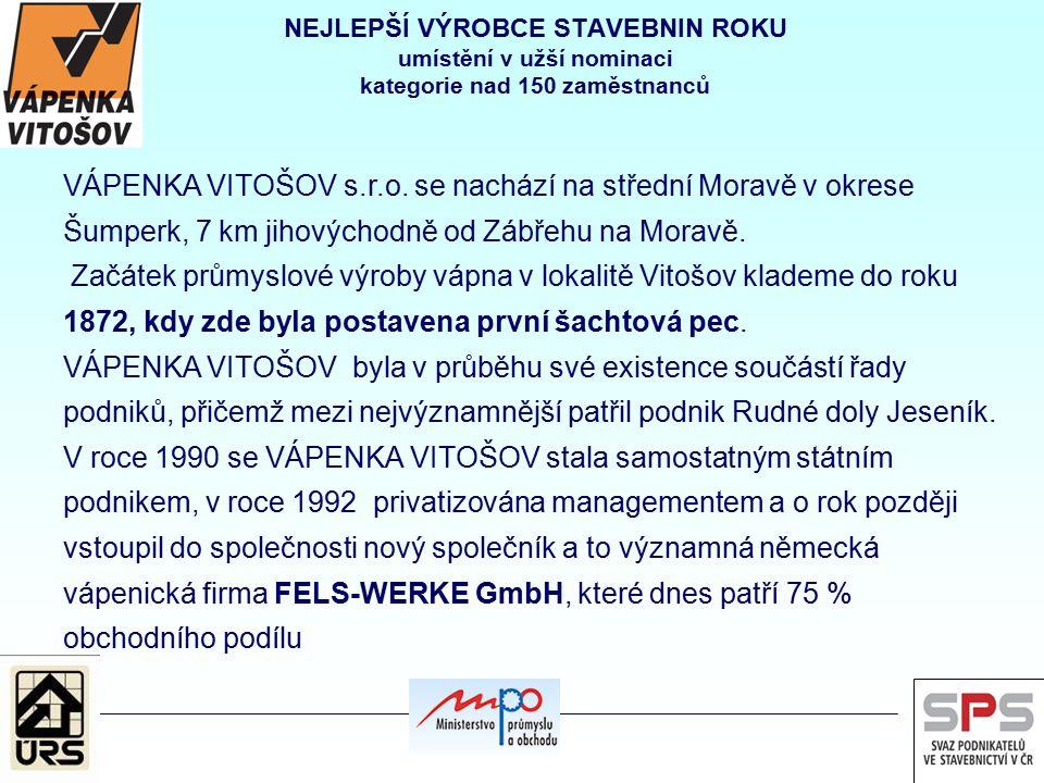 VÁPENKA VITOŠOV s.r.o. se nachází na střední Moravě v okrese Šumperk, 7 km jihovýchodně od Zábřehu na Moravě. Začátek průmyslové výroby vápna v lokali
