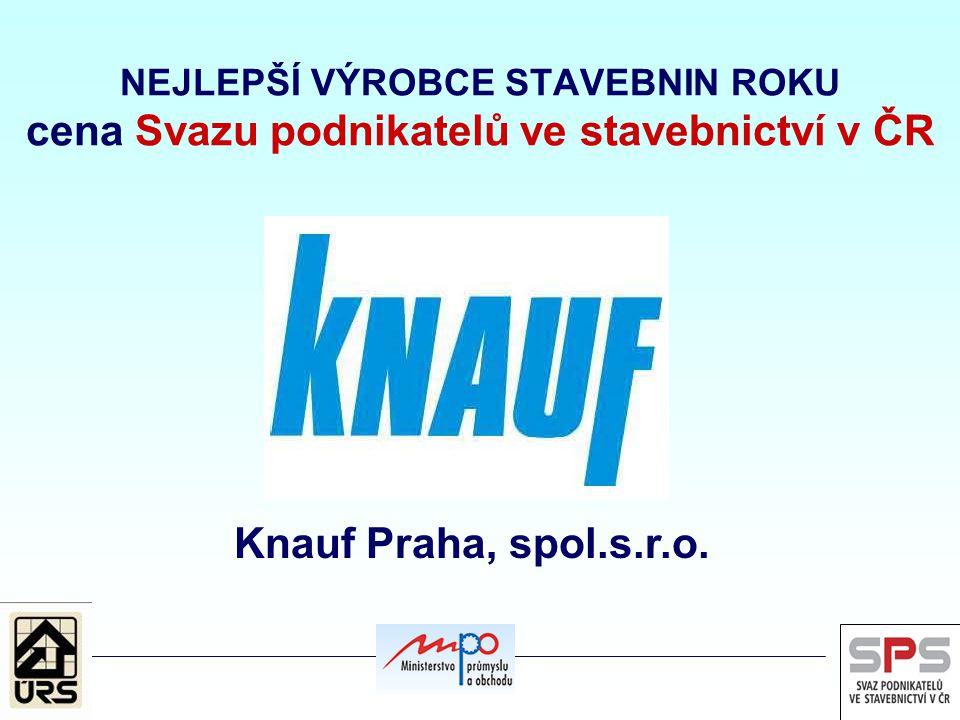 NEJLEPŠÍ VÝROBCE STAVEBNIN ROKU cena Svazu podnikatelů ve stavebnictví v ČR Knauf Praha, spol.s.r.o.