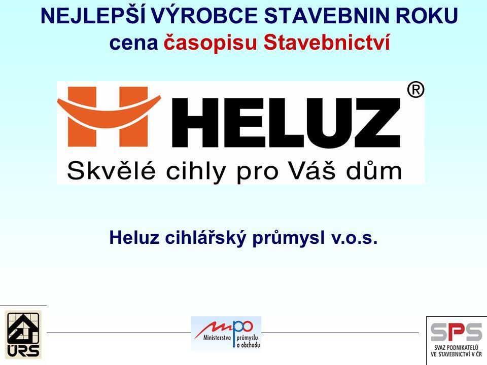 NEJLEPŠÍ VÝROBCE STAVEBNIN ROKU cena časopisu Stavebnictví Heluz cihlářský průmysl v.o.s.