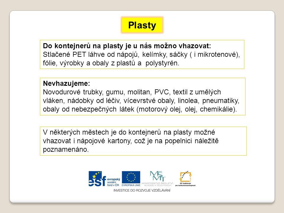 V některých městech je do kontejnerů na plasty možné vhazovat i nápojové kartony, což je na popelnici náležitě poznamenáno.