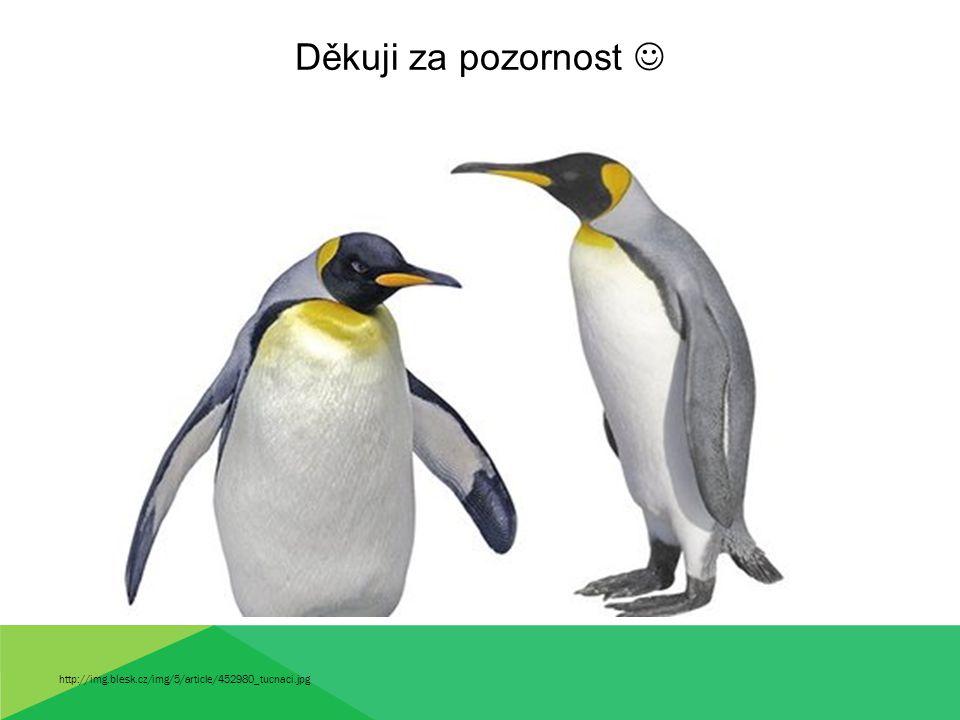 Děkuji za pozornost http://img.blesk.cz/img/5/article/452980_tucnaci.jpg