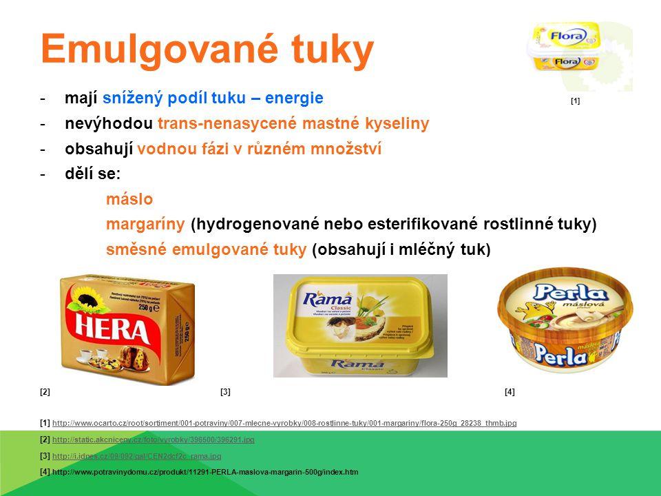 Výroba: základem tuková násada (R, Ž tuk nebo směs) + mléko, voda, emulgátory, vitaminy, aroma a antioxidanty ---->směs se zchladí a prohněte (Hera, Perla, Rama, Flora) -výhody: stabilnější, ihned roztiratelný Nízkoenergetické margaríny: 40-60% (Halvarine, Lukana pochoutková, Perla v kelímku [1] Úkol: Ke každému druhu tuku uveď jeho konkrétní použití.