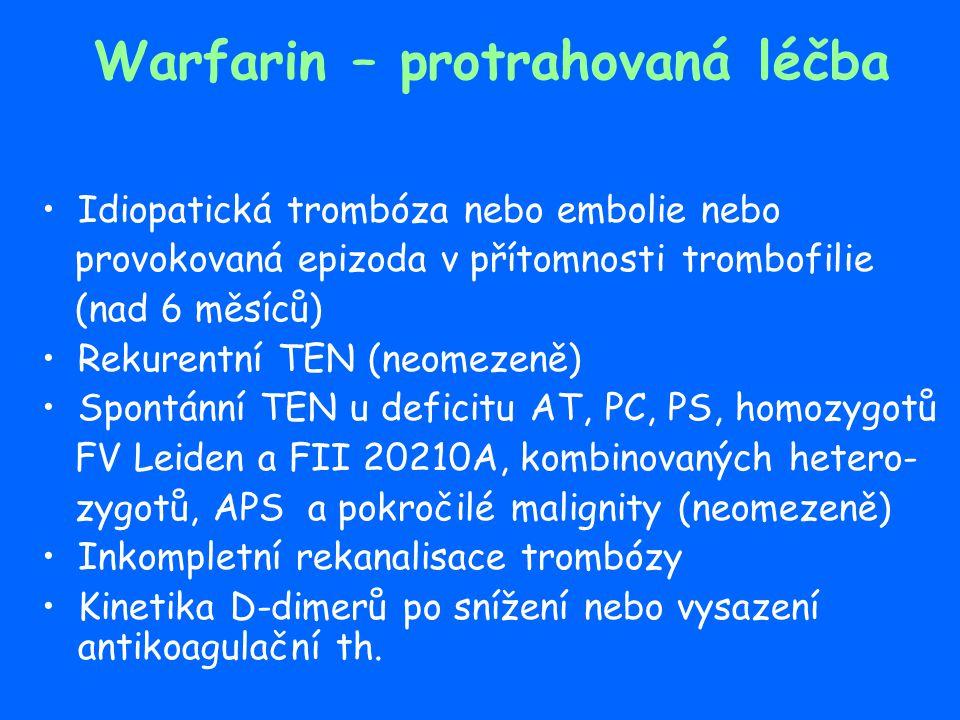 Předávkování warfarinem Zásadní je hodnota INR a přítomnost krvácení či jeho individuální riziko Zhodnocení příčiny předávkování a častější monitorace Vysazení warfarinu a úprava dávky Vitamin K Koncentráty faktorů protrombinového komplexu, plazma, NovoSeven Rizikové faktory krvácení - věk nad 65, anamnéza krvácení, renální insuff., těžká anémie, DM, trombocytopenie, trombocytopatie, ischemický iktus, hepatopatie a alkoholismus, nádory