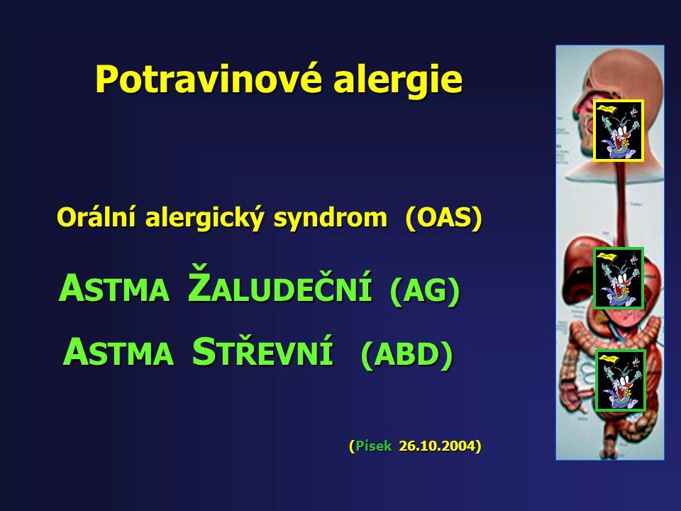 Potravinové alergie -orální -jícnové -žaludeční -jejunální -ileální -tračníkové -rektální 1. Orální (OAS –orální alergický sy) 2. Jícnové (dysmotilita