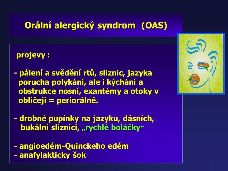 """Potravinové alergie - změny na sliznicích: - změny na sliznicích: edém, hyperémie, """" rychlé boláčky """" - aftíky či erozky, edém, hyperémie, """" rychlé bo"""