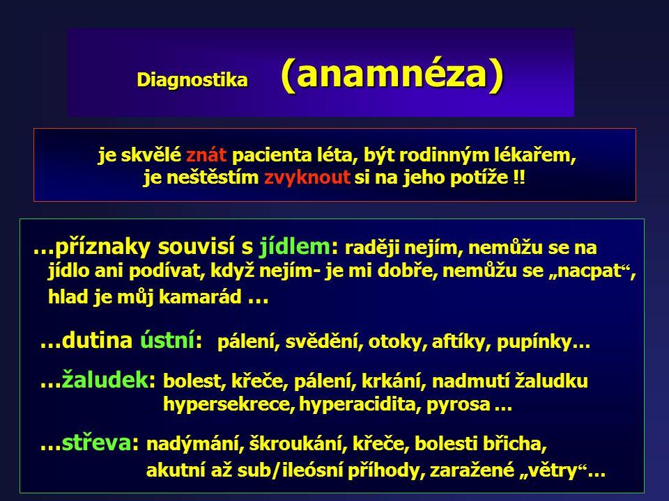 Diagnostika 1. Anamnéza 2. Ultrazvuk břicha 3. Endoskopie, rtg a jiné zobrazovací metody 4. Imunologické vyšetření (Ig, prick testy) 5. Ostatní metody