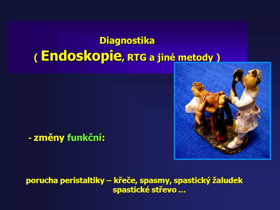 """Diagnostika ( Endoskopie, RTG a jiné metody ) - změny na sliznicích: - změny na sliznicích: edém, hyperémie, hypersekrece """" rychlé boláčky, edém, hype"""