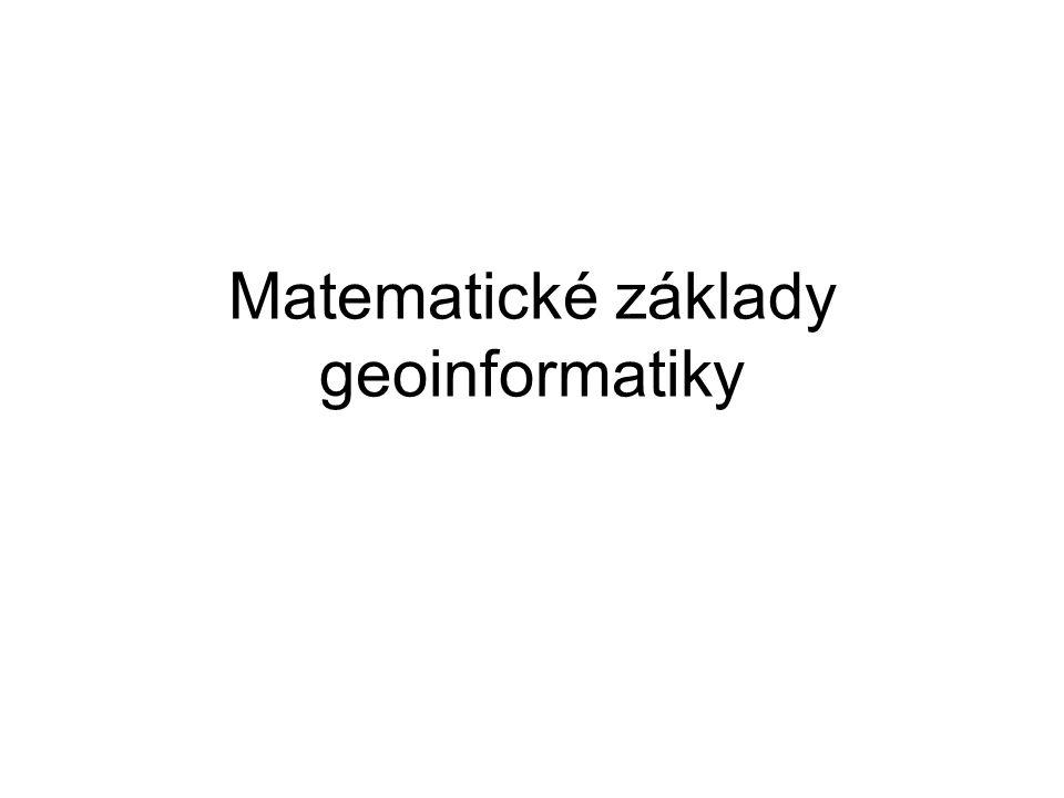 Matematické základy geoinformatiky
