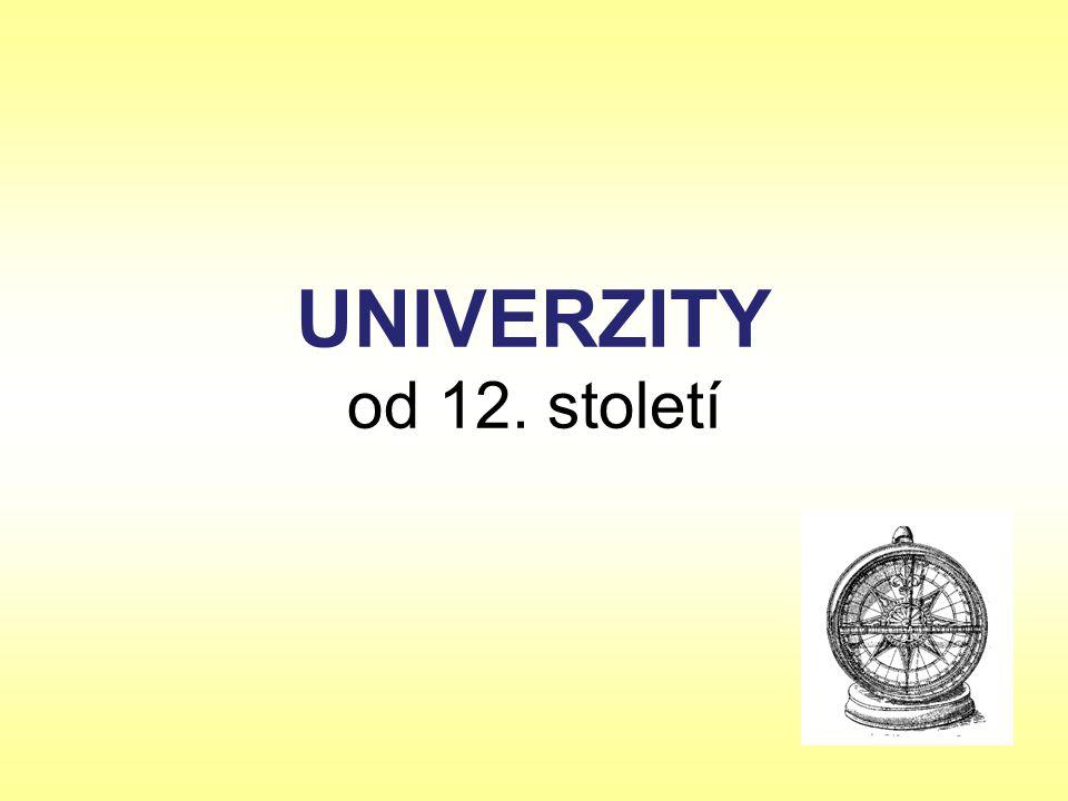 UNIVERZITY od 12. století