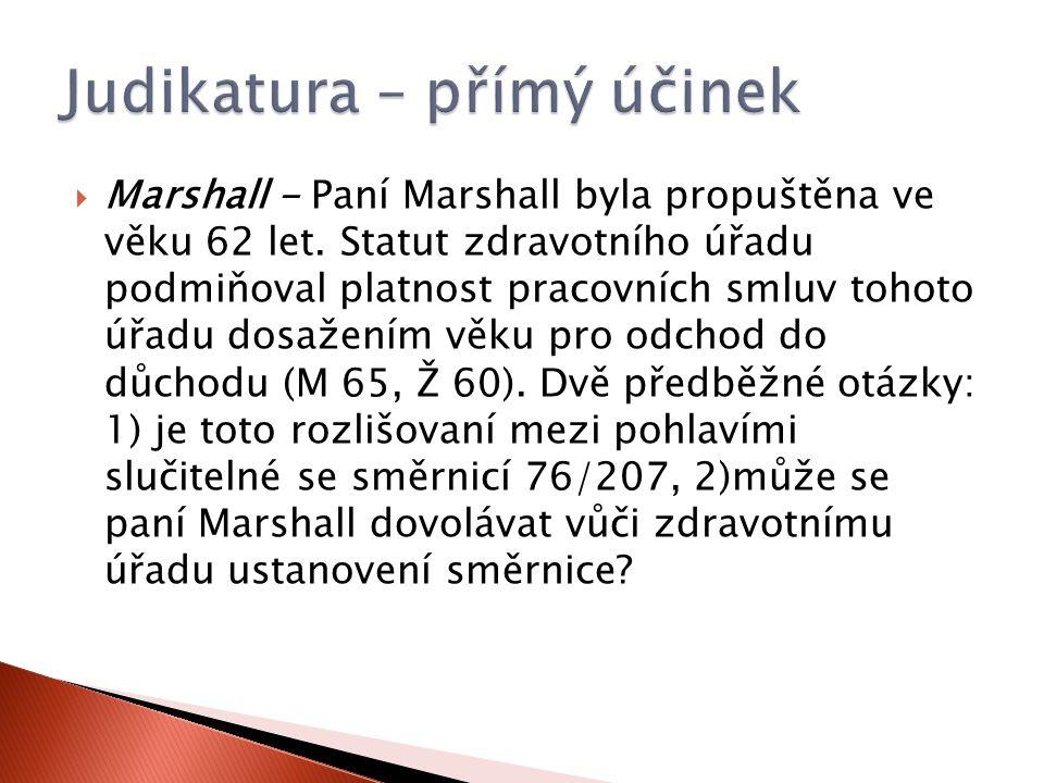  Marshall - Paní Marshall byla propuštěna ve věku 62 let.