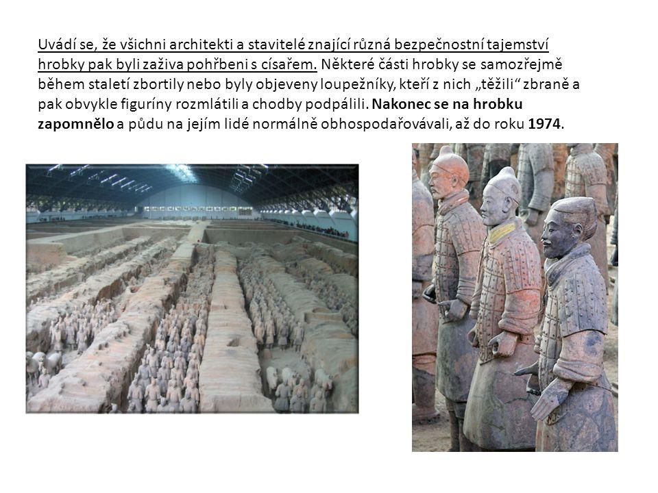 Uvádí se, že všichni architekti a stavitelé znající různá bezpečnostní tajemství hrobky pak byli zaživa pohřbeni s císařem.