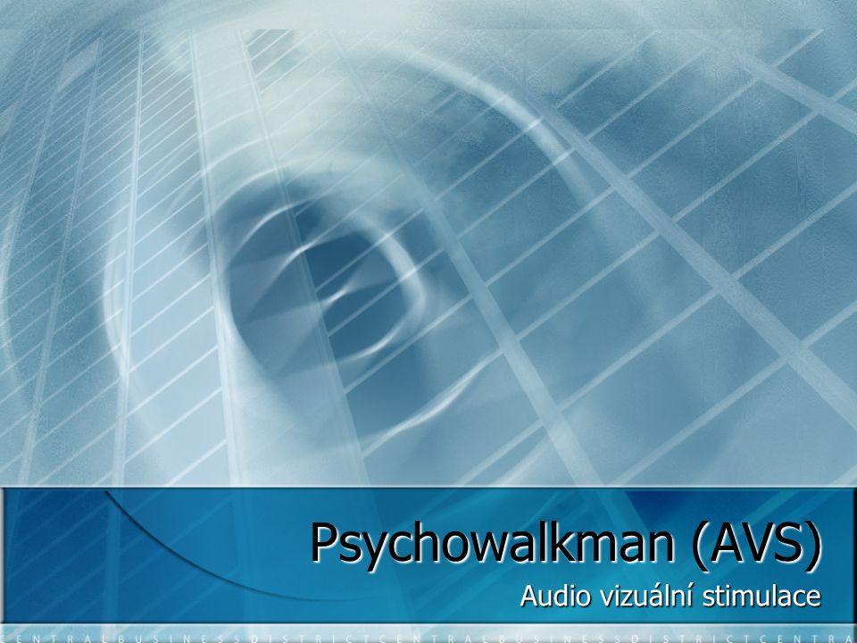 Psychowalkman (AVS) Audio vizuální stimulace