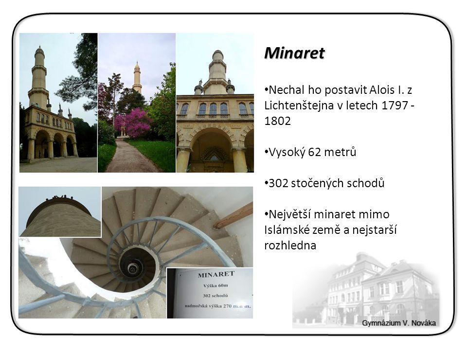 Minaret Nechal ho postavit Alois I.