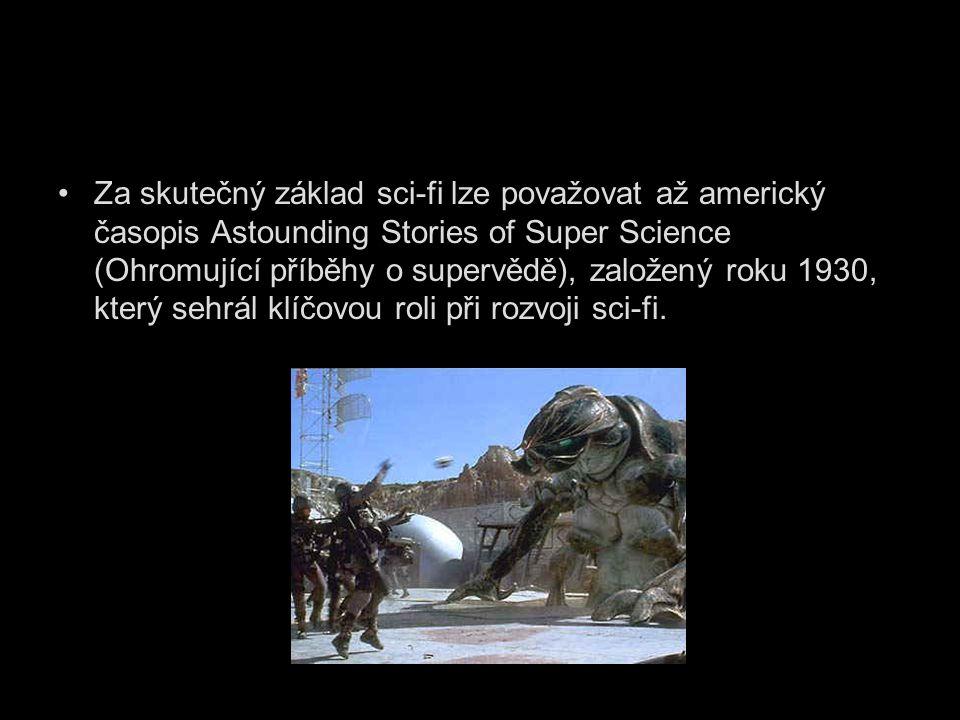 Za skutečný základ sci-fi lze považovat až americký časopis Astounding Stories of Super Science (Ohromující příběhy o supervědě), založený roku 1930,