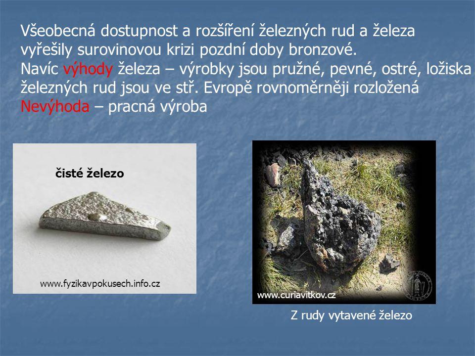 Halštat - starší doba železná (700 – 500 př. n. l.) Latén - mladší doba železná (500 př. n. l. – 0) - spojena s válečnými výpravami Keltů DOBA ŽELEZNÁ