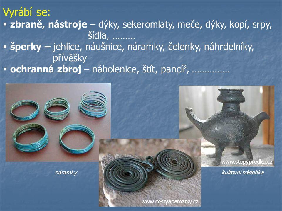 www.programy.mb-net.cz Pece – vysokou teplotu získali pomocí kožených měchů s keramickým zakončením Odlévání – v kamenných formách - v keramických for