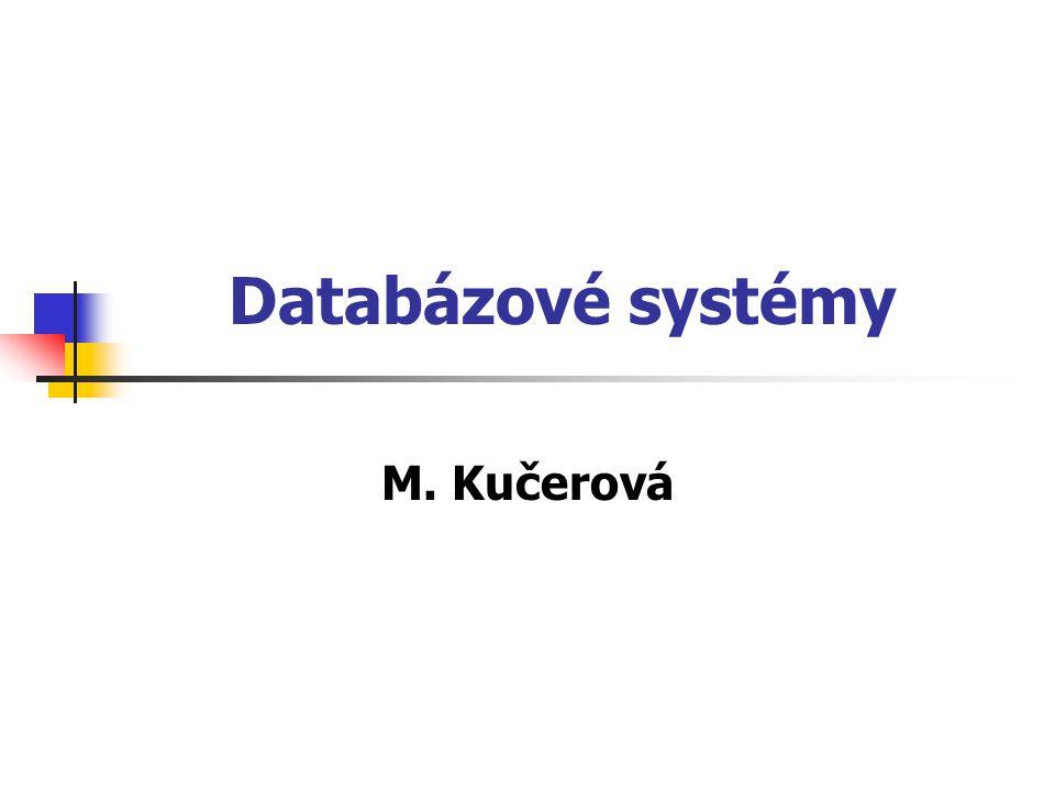Sylabus Základní pojmy databázové technologie Konceptuální modelování, E-R model Relační model dat, normální formy relací Návrh relačního schématu databáze Relační algebra a relační kalkul Dotazovací jazyky; jazyk SQL