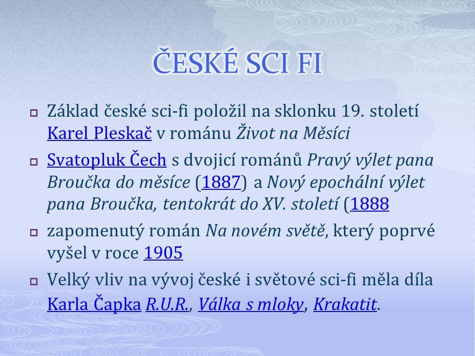  Základ české sci-fi položil na sklonku 19.