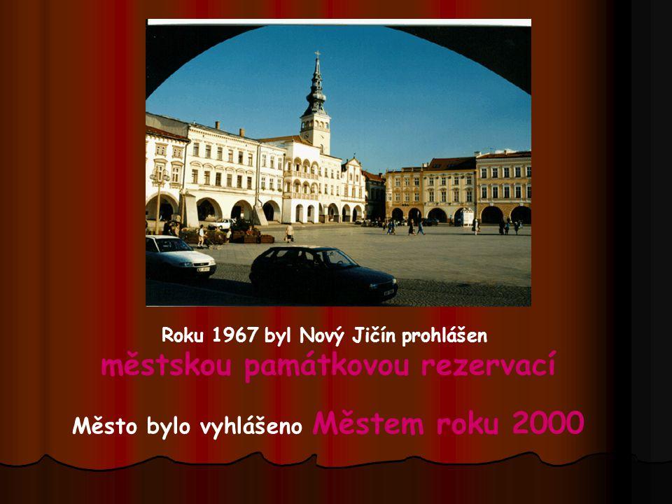 Roku 1967 byl Nový Jičín prohlášen městskou památkovou rezervací Město bylo vyhlášeno Městem roku 2000
